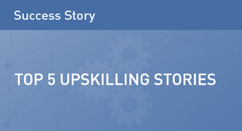 Top 5 Upskilling Success Stories