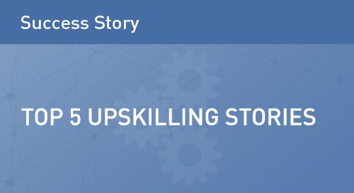 Top 5 Upskilling Success Stories