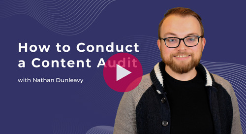 How to Conduct a Content Audit for More Data-Driven Content Marketing