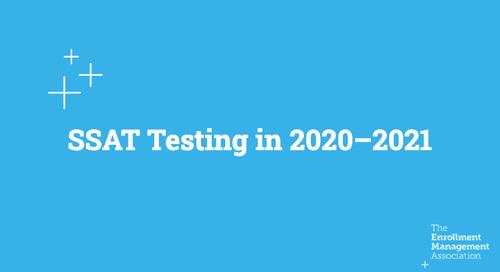 SSAT Testing in 2020-2021 [Recorded Webinar]
