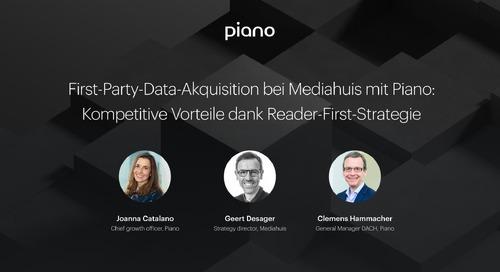 First-Party-Data-Akquisition bei Mediahuis mit Piano: Kompetitive Vorteile dank Reader-First-Strategie
