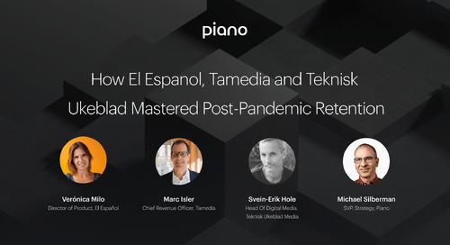 How El Espanol, Tamedia and Teknisk Ukeblad Mastered Post-Pandemic Retention