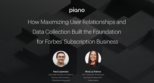 How Maximizing User Relationships and Data Collection Built the Foundation for Forbes' Subscription Business