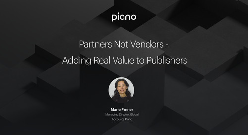 Partners Not Vendors - Adding Real Value to Publishers
