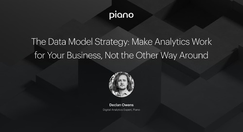 The Data Model Strategy: Make Analytics Work for Your Business, Not the Other Way Around