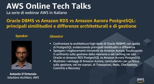 Oracle DBMS vs Amazon RDS vs Amazon Aurora PostgreSQL principali similitudini e differenze