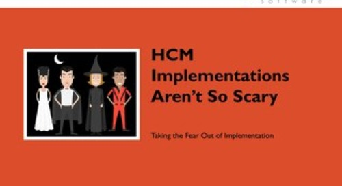 HCM Implementations Aren't So Scary