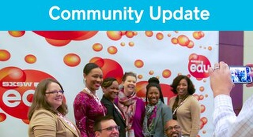 SXSWedu2015 November Community Update