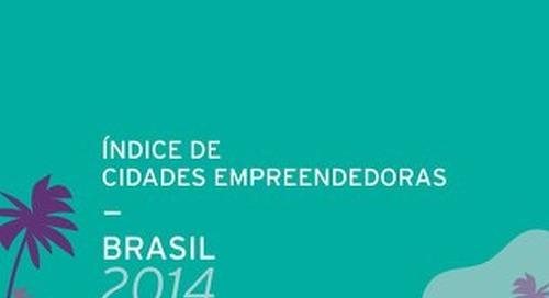 Indice de Cidades Empreendedoras: Brasil 2014