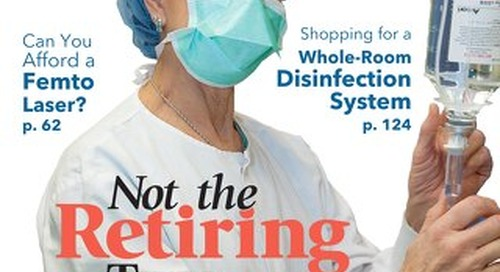 Not the Retiring Type - January 2015 - Subscribe to Outpatient Surgery Magazine