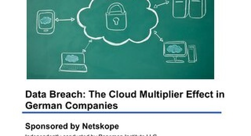 Data Breach: The Cloud Multiplier Effect in German Companies