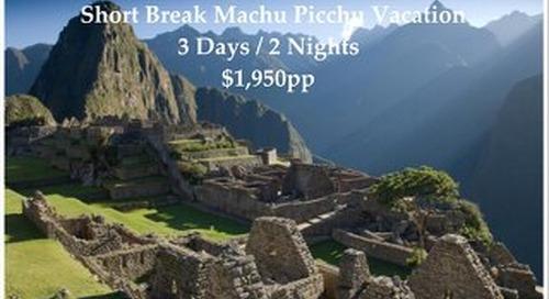 Luxury+ Collection Machu Picchu Short Break | 3 Days | $1,950pp