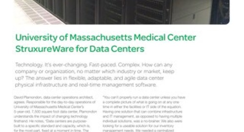 [Case Study] University of Massachusetts Medical Center StruxureWare for Data Centers (DCIM)