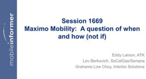 Session 1669 Mobilizing Maximo on Smart Device