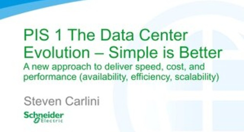 PIS 1 The Data Center Evolution – Simple is Better