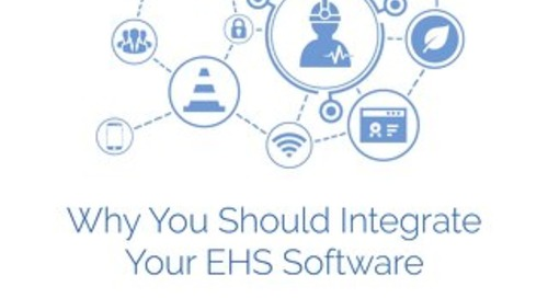 Why you should integrate your EHS software