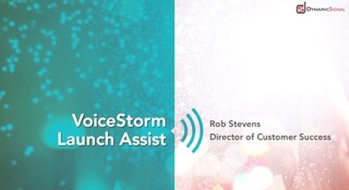 VoiceStorm Launch Assist