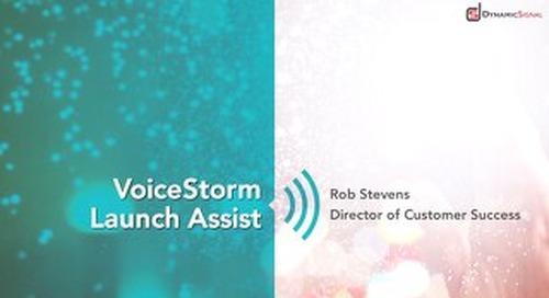 VoiceStorm Launch Assist
