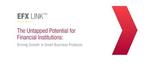 The Untapped Potential for Financial Institutions: Driving Growth in Small Business Products