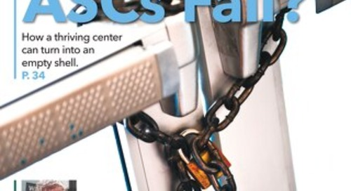 Why Do ASCs Fail? - August 2015 - Subscribe to Outpatient Surgery Magazine