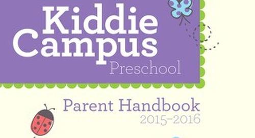 Kiddie Campus Parent Handbook 2015-2016