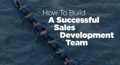 [Ebook] How To Build A Successful Sales Development Team