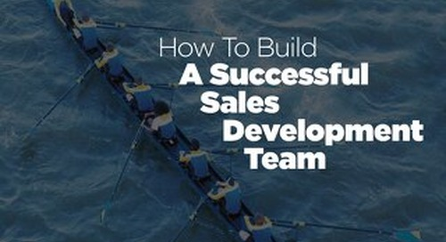 [Ebook] How To Build A Successful Sales Development Team