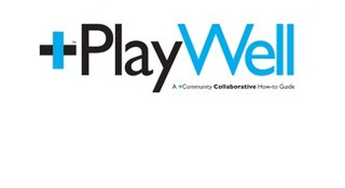 +PlayWell ©2013+Works