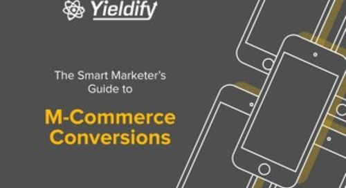 The Smart Marketer's Guide to M-Commerce Conversions