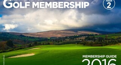 Golf Membership Monthly - Issue 2