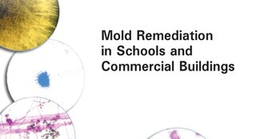 EPA Mold Remediation in Schools & Commercial Buildings
