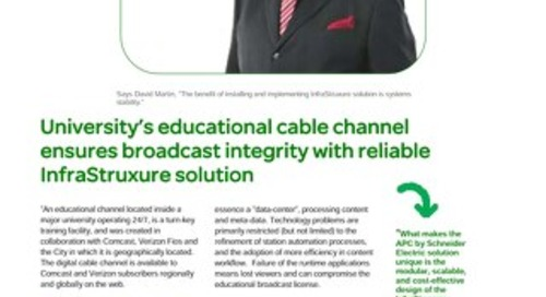 University's educational cable channel ensures broadcast integrity with reliable InfraStruxure solution