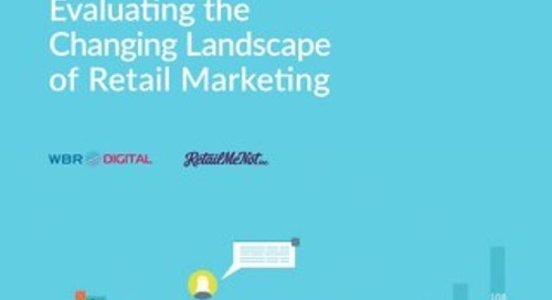 Evaluating the Changing Landscape of Retail Marketing