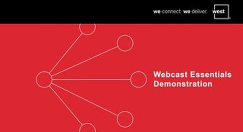 Webcast Essentials Demonstration