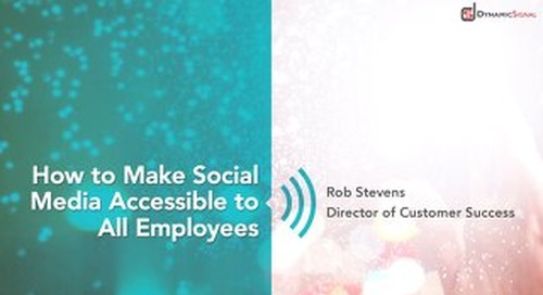 Make Social Media Accessible to Your Employees