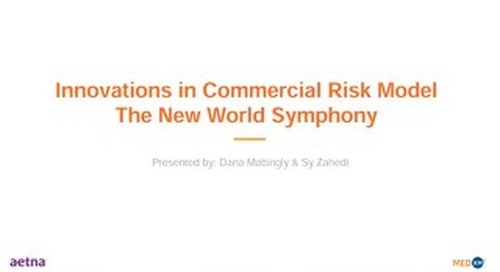 Innovations in Commercial Risk Model - A New World Symphony