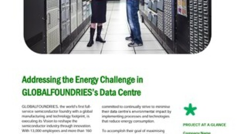 [Customer Testimonial] Addressing the Energy Challenge in GLOBALFOUNDRIES's Data Centre
