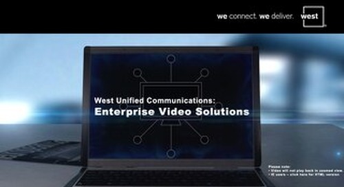West Unified Communications: Enterprise Video Solutions