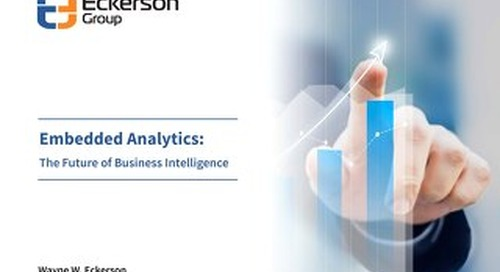 Embedded Analytics: The Future of Business Intelligence - Eckerson Group