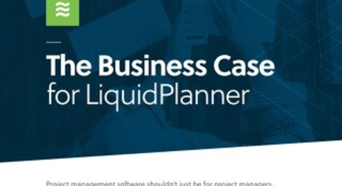 The Business Case for LiquidPlanner