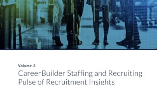 CareerBuilder Staffing and Recruiting Pulse of Recruitment Insights