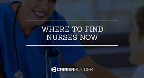 Nursing Job Market: Where to Recruit Talent through 2022