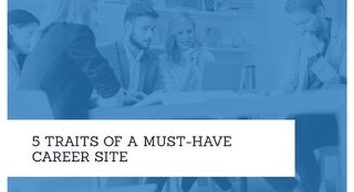 What Career Site Features are Critical to Providing the Right Candidate Experience?