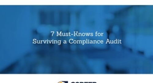 7 Must-Knows for Surviving a Compliance Audit