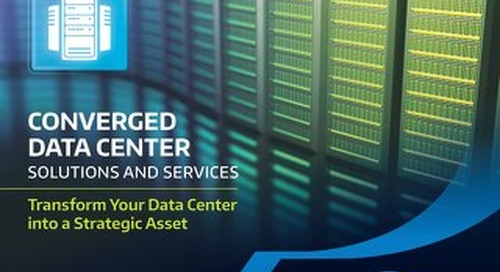 Converged Data Center Solutions and Services