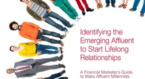 Identifying the Emerging Affluent to Start Lifelong Relationships