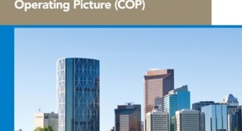 Calgary's Emergency Management Agency protects growing population through a Common Operating Picture (COP)