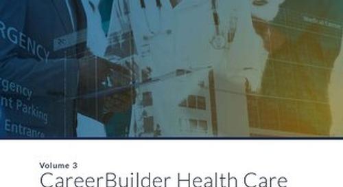 CareerBuilder Health Care Pulse of Recruitment Insights