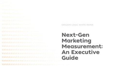 Next-Gen Marketing Measurement