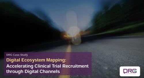 Case Study: Clinical Trial Patient Recruitment through Digital Channels